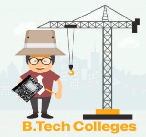 B.Tech Colleges list