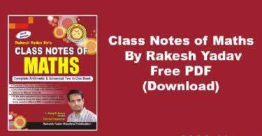 Rakesh Yadav Class Notes Pdf: Rakesh Yadav Maths book pdf download