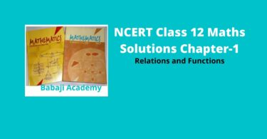 NCERT Maths Solution Class 12 Chapter 1- Relations and Functions