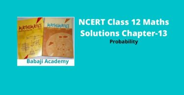 NCERT Class 12 Maths Solutions Chapter 13 - Probability