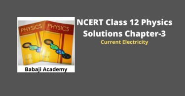 NCERT Class 12 Physics Solutions Chapter 3 – Current Electricity